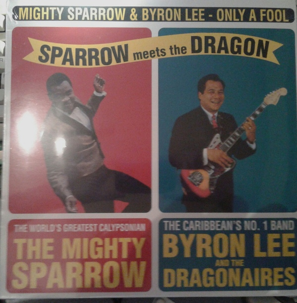 Mighty Sparrow with Byron Lee And The Dragonaires Sparrow Meets The Dragon