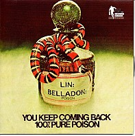 100% Pure Poison - You Keep Coming Back / My Little Someone