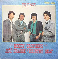 Moody Brothers, The / Jiří Bra - Friends