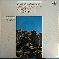 Aram Chačaturjan - Concerto For Piano And Orchestra / Dance Suite