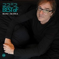 Miro Žbirka - 22x2: The Best Of Vol. 1