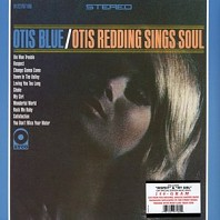 Otis Blue - Otis Blue / Otis Redding Sings Soul