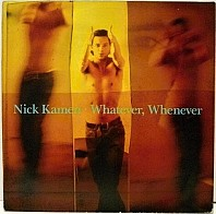 NicK Kamen - Whatever, Whenever