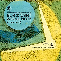 Jean-Claude - You Need This An Introduction To Black Saint & Soul Note (1975-1985)