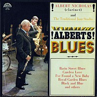 Albert Nicholas And The Traditional Jazz Studio - Albert's Blues