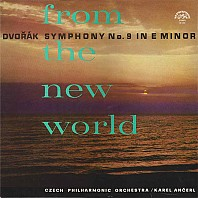 Antonín Dvořák - From The New World (Symphony No. 9 In E Minor)
