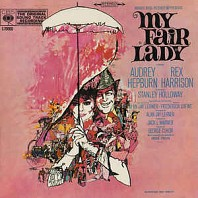 Audrey Hepburn, Rex Harrison - My Fair Lady (The Original Sound Track Recording)