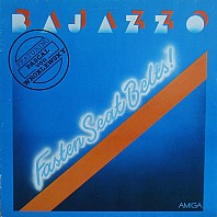 Bajazzo featuring Pascal von Wroblewsky - Fasten Seat Belts!