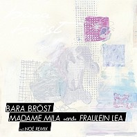 Bara Bröst - Madame Mila And Fraulein Lea