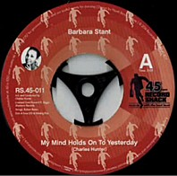 Barbara Stant - My Mind Holds On To Yesterday / Baby I Love You