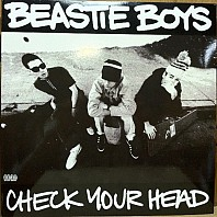 Beastie Boys - Check Your Head