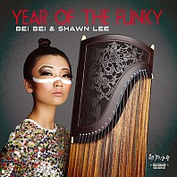 Bei Bei & Shawn Lee - Year Of The Funky