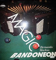 Bernardo Machus - Magic Bandoneon