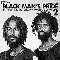 Black Man's Pride 2 (Righteous Are The Sons And Daughters Of Jah)