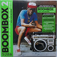 Various Artists - Boombox 2 (Early Independent Hip Hop, Electro And Disco Rap 1979-83)