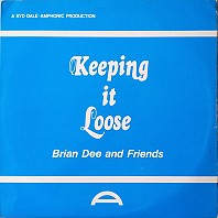 Brian Dee / Trevor Bastow / Jim Lawless - Keeping It Loose
