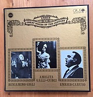 Beniamino Gigli, Amelia Galli - Curci, Enrico Caruso - Ember great voices of the century