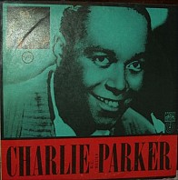 Charlie Parker - K. C. Blues