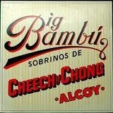 Cheech & Chong - Big Bambu