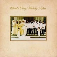 Cheech & Chong - Cheech & Chong's Wedding Album
