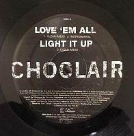 Choclair - Love Em All