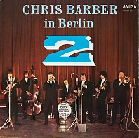 Chris Barber - Chris Barber In Berlin 2