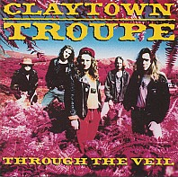 Claytown Troupe - Through The Veil