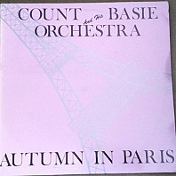 Count Basie & His Orchestra - Autumn In Paris