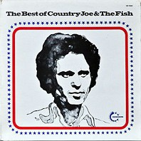Country Joe & The Fish - The Best Of Country Joe & The Fish