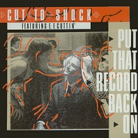 Cut To Shock Featuring E. F. Cuttin' - Put That Record Back On