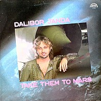 Dalibor Janda - Take Them To The Mars