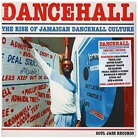 Dancehall (The Rise Of Jamaican Dancehall Culture) 2017 Edition