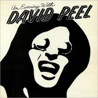 David Peel & The Lower East Side - An Evening With David Peel