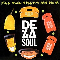 De La Soul - Ring Ring Ring (Ha Ha Hey)