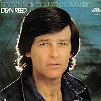 Dean Reed - Rock'n'Roll Country Romantic…