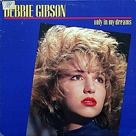 Debbie Gibson - Only In My Dreams