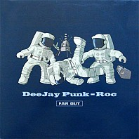 DeeJay Punk-Roc - Far Out
