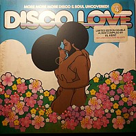 Various Artists - Disco Love Vol. 4 (More More More Disco & Soul Uncovered!)