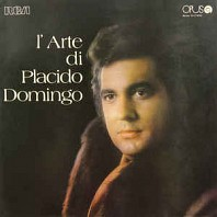 Placido Domingo - L'Arte Di Placido Domingo