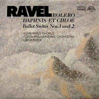 Maurice Ravel - Bolero, Daphnis et Chloe - Ballet Suites no. 1 and 2