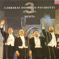 Carreras, Domingo, Pavarotti, Mehta - In Concert