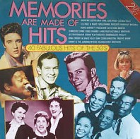 Memories Are Made Of Hits - 40 Fabulous Hits Of The 50's