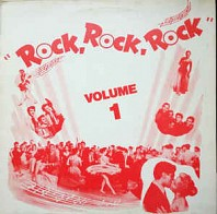 Various - Rock, Rock, Rock Vol. 1