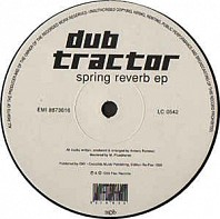 Dub Tractor - Spring Reverb EP