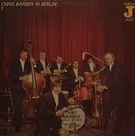 Chris Barber - Chris Barber In Berlin 1