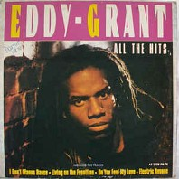Eddy Grant - All The Hits - The Killer At His Best