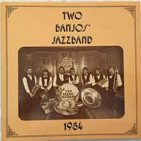 Two Banjos' Jazzband - 1984