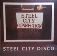 Steel City Connection - Steel City Disco