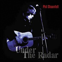 Phil Shöenfelt - Under The Radar