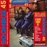 Various - Boombox 45 Box Set: Early Independent Hip Hop, Electro And Disco Rap 1979-82